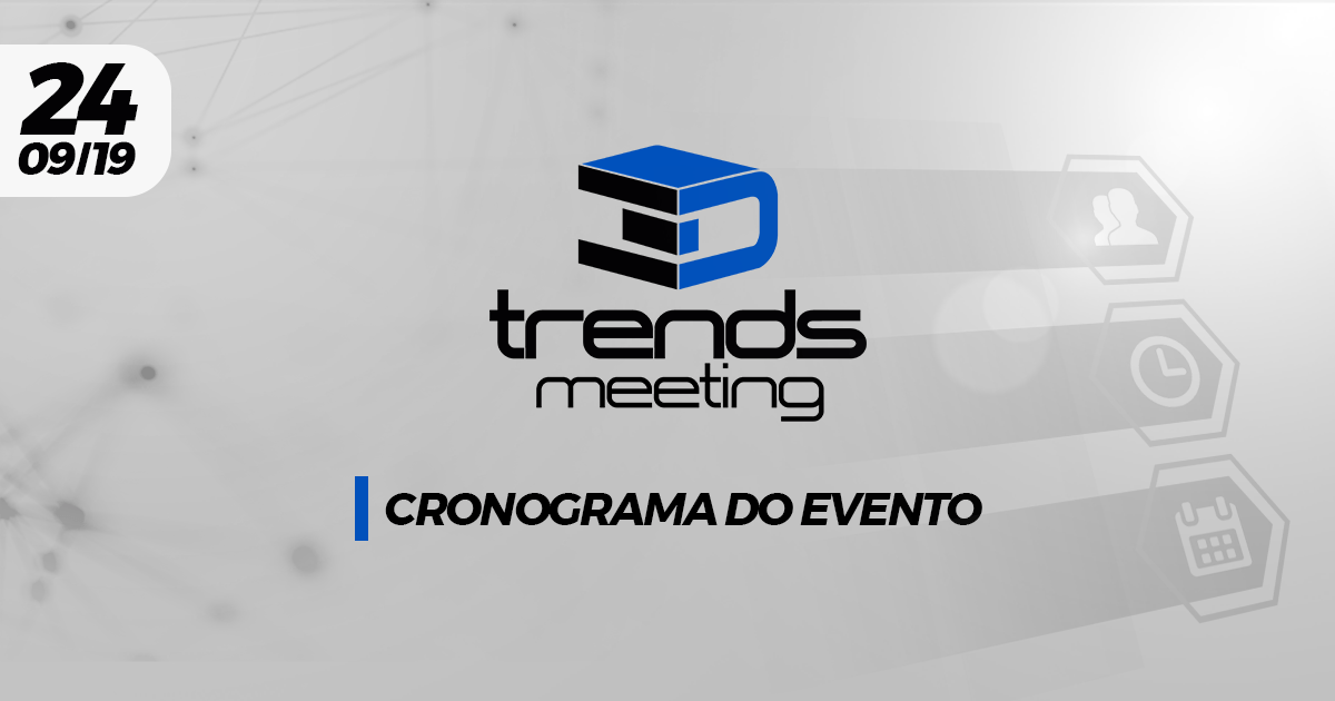 Cronograma de Palestras 3D Trends Meeting 2019 2