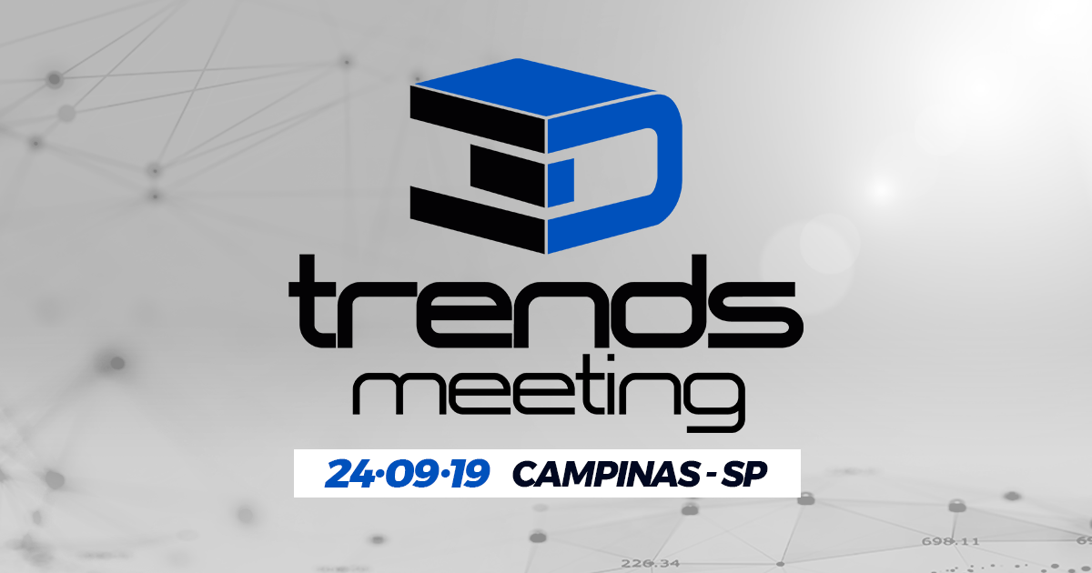 Palestras 3D Trends Meeting 2019